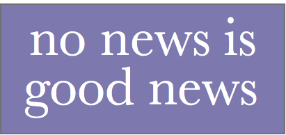 no news is good news essays